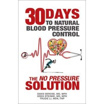 "30 Days to Natural Blood Pressure: The ""No Pressure"" Solution"