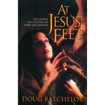 At Jesus' Feet—The Gospel According to Mary Magdalene