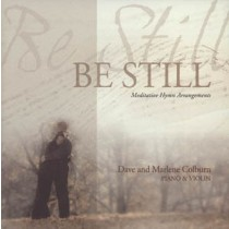 Be Still:  The Colburn's, Piano & Violin CD