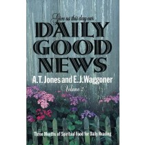 Give Us This Day Our Daily Good News, (Vol 2)