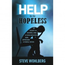 Help for the Hopeless, by Steve Wohlberg