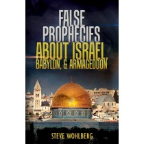 False Prophecies about Israel, Babylon, & Armageddon