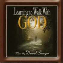 Learning to Walk with God (Music CD)