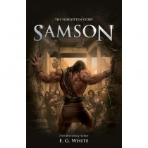 The Forgotten Story: Samson