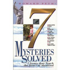 7 Mysteries Solved: 7 Issues That Touch the Heart of Mankind