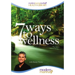 7 Ways to Wellness DVD