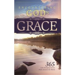 Encountering God's Grace: 365 Life-changing stories from around the world