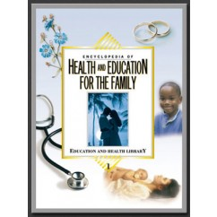 Encyclopedia of Health and Education for the Family (4-Volume Set)