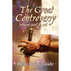 The Great Controversy: Between Good and Evil Bible Study Guide