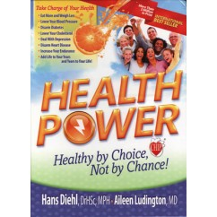 Health Power: Healthy by Choice, Not by Chance