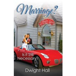 Marriage? Is it Still Necessary?