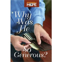 Why Was He So Generous Messengers of Hope Sharing Tract