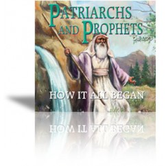 Patriarchs & Prophets MP3 Download