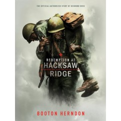 Redemption at Hacksaw Ridge Hardback Edition