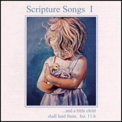 Scripture Songs I (Music CD)