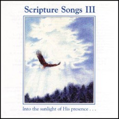Scripture Songs III (Music CD)
