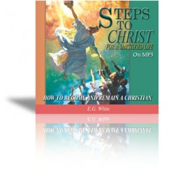 Steps to Christ for a Sanctified Life on MP3