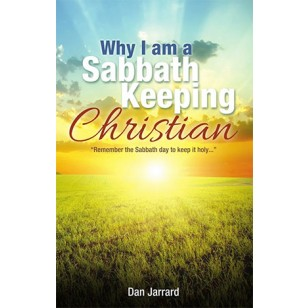 Why I Am a Sabbath Keeping Christian