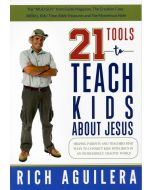 21 Tools to Teach Kids about Jesus