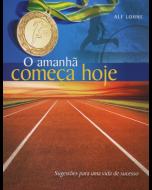 O Amanhã Começa Hoje (Português)