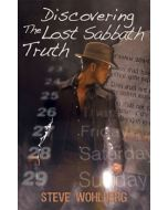 Discovering the Lost Sabbath Truth