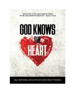God Knows the Heart (Daily Devotional)