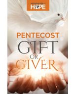 Pentecost: Gift or Giver Messengers of Hope Sharing Tract
