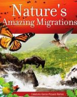 Nature's Amazing Migrations