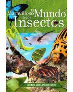 El Maravilloso Mundo de los Insectos