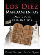Los Diez Mandamientos Dos Veces Eliminados (Spanish)