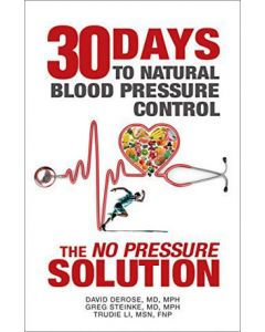 """30 Days to Natural Blood Pressure: The """"No Pressure"""" Solution"""