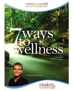 7 Ways to Wellness DVD