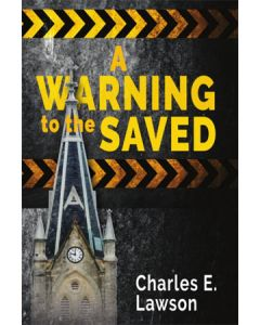 A Warning to the Saved