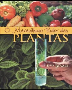 O Maravilhoso Poder das Plantas (Português)