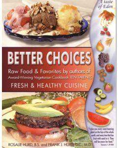 Better Choices — Fresh & Healthy Cuisine