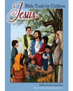Jesus: Bible Truth for Children