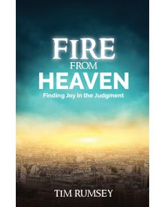 Fire from Heaven: Finding Joy in the Judgment