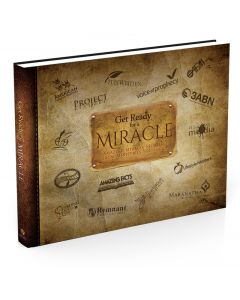 Get Ready for a Miracle: Amazing Miracle Stories