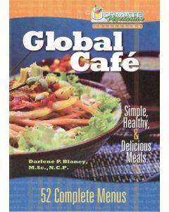 Global Café: Simple, Healthy, & Delicious Meals