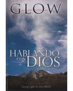 Hablando Con Dios - GLOW