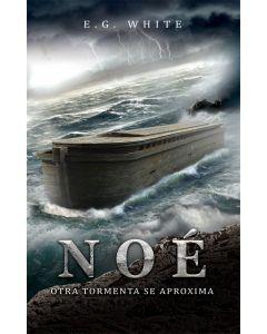 Noé: Otra Tormenta Se Aproxima (Sharing libro) (Spanish Noah)