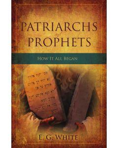 Patriarchs & Prophets