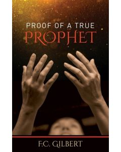 Proof of a True Prophet