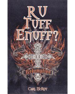 R U Tuff Enuff?