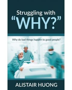 """Struggling with """"Why?"""""""