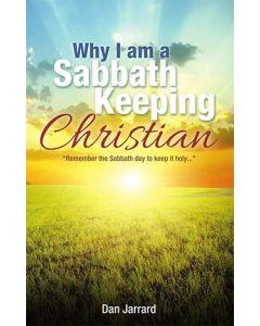 Why I Am a Sabbath Keeping Christian